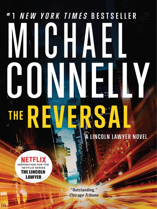Title details for The Reversal by Michael Connelly - Wait list